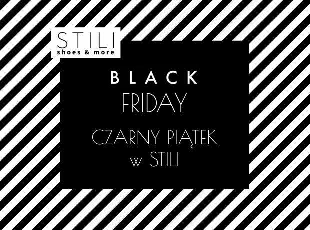 Black Friday 2018 w Stili -20% na cały asortyment